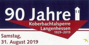 90 Jahre Koberbachtalsperre Langenhessen @ Koberbachtalsperre